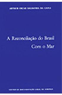 A RECONCILIAÇÃO DO BRASIL COM O MAR