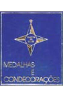 MEDALHAS E CONDECORAÇÕES