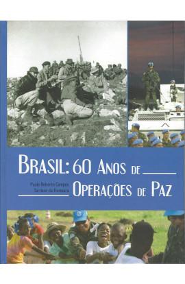 BRASIL: 60 ANOS DE OPERAÇÕES DE PAZ