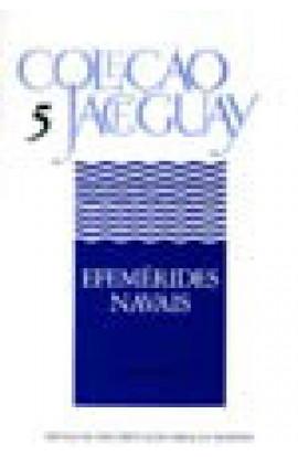 EFEMÉRIDES NAVAIS - Coleção Jaceguay - Volume 5