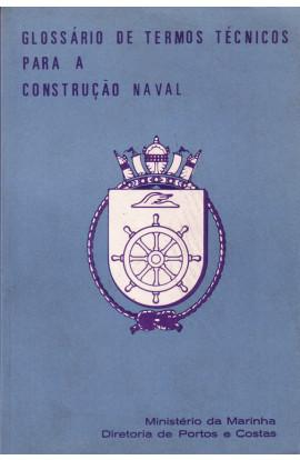 GLOSSÁRIO DE TERMOS TÉCNICOS PARA A CONSTRUÇÃO NAVAL