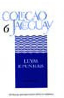 LUVAS E PUNHAIS - Coleção Jaceguay - Vol. 6