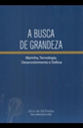 A BUSCA DA GRANDEZA