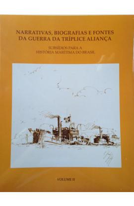 NARRATIVAS, BIBLIOGRAFIA E FONTES DA GUERRA DA TRÍPLICE ALIANÇA - Vol. 2